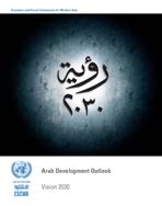 مستقبل التنمية في المنطقة العربية: رؤية لعام 2030