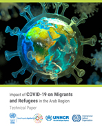 Impact of COVID-19 on Migrants and Refugees in the Arab Region cover