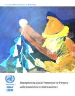 Social Protection for Persons with Disabilities in Arab Countries cover