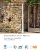 Shelters for Women Survivors of Violence: Availability and Accessibility in the Arab Region cover