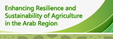 Enhancing Resilience and Sustainability of Agriculture in the Arab Region