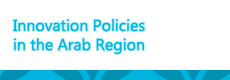 Innovation Policies in the Arab region