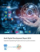 Arab Digital Development Report 2019: Towards Empowering People and Ensuring Inclusiveness cover