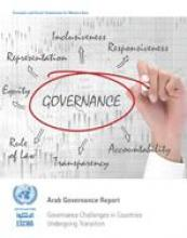Arab Governance Report: Governance Challenges in Countries Undergoing Transition