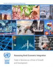 Assessing Arab Economic Integration: Trade in Services as a Driver of Growth and Development cover