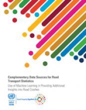 مصادر البيانات المكملة لإحصاءات النقل البري: استخدام التعلم الآلي في تقديم رؤى إضافية حول حوادث الطرق غلاف (بالإنكليزية)