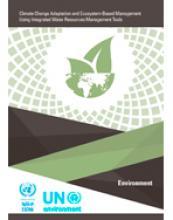 التكيف مع تغير المناخ في قطاع البيئة باستخدام أدوات الإدارة المتكاملة للموارد المائية وإدارة النظم الإيكولوجية غلاف (بالإنكليزية)