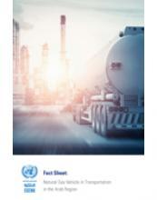المركبات العاملة بالغاز الطبيعي في قطاع النقل في المنطقة العربية: صحيفة حقائق غلاف (بالإنكليزية)