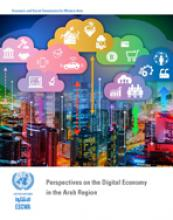 Perspectives of Digital Economy in the Arab Region cover