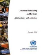 The Rebuilding and Revival of Lebanon: A Policy Paper with Initiatives