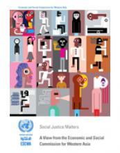 العدالة الاجتماعية ضرورة ملحّة: رؤية اللجنة الاقتصادية والاجتماعية لغربي آسيا غلاف (بالإنكليزية)