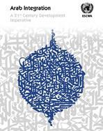 Arab Integration: A 21st Century Development Imperative cover