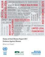 Status of Arab Women Report 2017 Violence against Women: What is At Stake? cover