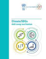آلية مقايضة الديون مقابل العمل المناخي/ أهداف التنمية المستدامة غلاف (بالإنكليزية)