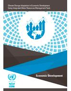 Climate Change Adaptation in Economic Development Using Integrated Water Resources Management Tools cover
