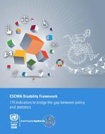 ESCWA Disability Framework: 115 indicators to bridge the gap between policy and statistics cover