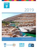 2019 Status Report on the Implementation of Integrated Water Resources Management in the Arab Region cover