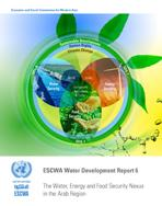 ESCWA Water Development Report 6 The Water, Energy and Food