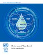 Moving towards Water Security in the Arab Region cover
