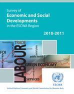 Survey of Economic and Social Developments in the ESCWA Region, 2010-2011 cover